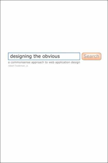 Design Books - Designing the Obvious: A Common Sense Approach to Web Application Design