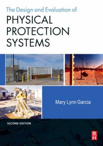 Design Books - Design and Evaluation of Physical Protection Systems, Second Edition