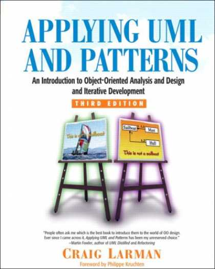 Design Books - Applying UML and Patterns: An Introduction to Object-Oriented Analysis and Desig