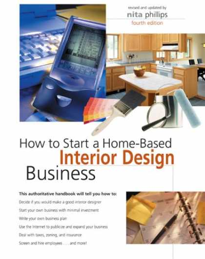 Design Books - How to Start a Home-Based Interior Design Business, 4th (Home-Based Business Ser
