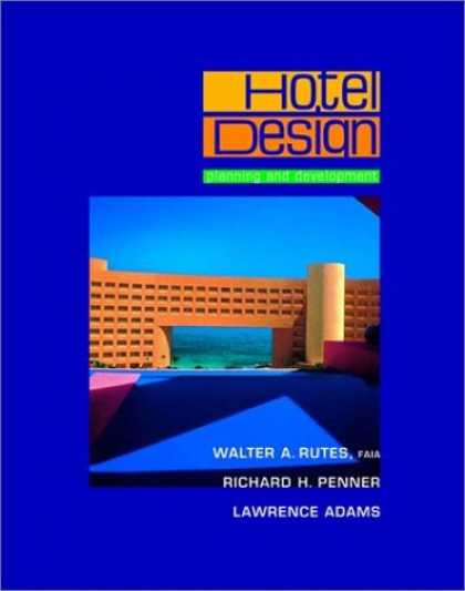 Design Books - Hotel Design, Planning, and Development, New Edition