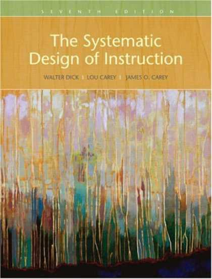Design Books - Systematic Design of Instruction, The (7th Edition)
