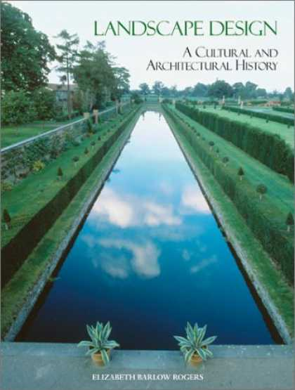 Design Books - Landscape Design: A Cultural and Architectural History