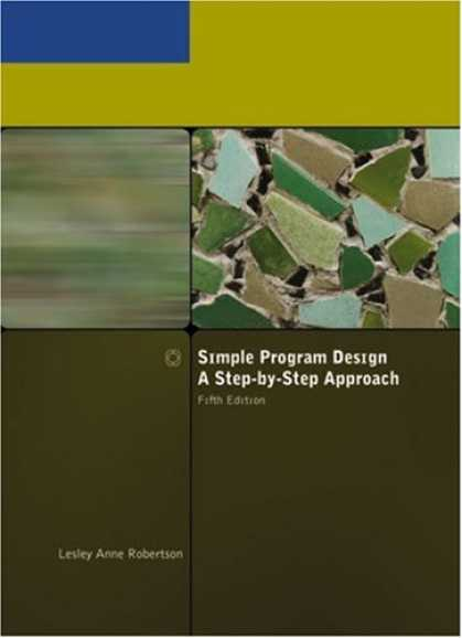 Design Books - Simple Program Design, A Step-by-Step Approach, Fifth Edition