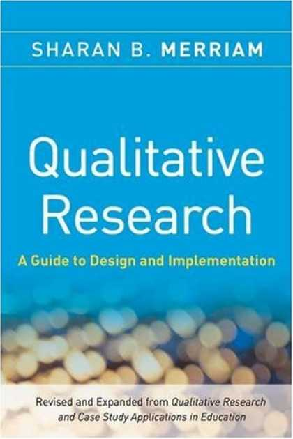 Design Books - Qualitative Research: A Guide to Design and Implementation (JOSSEY-BASS HIGHER &