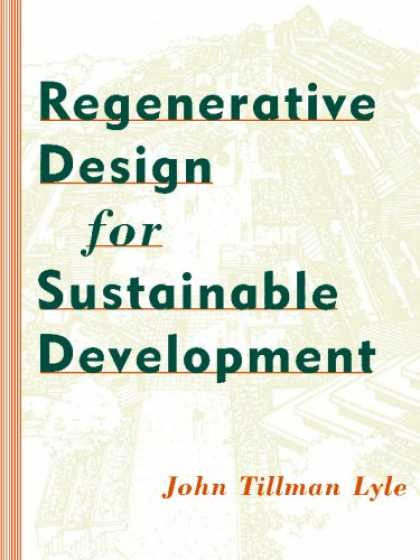 Design Books - Regenerative Design for Sustainable Development (Wiley Professional)