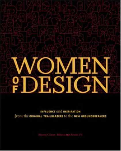 Design Books - Women Of Design: Influence And Inspiration From The Original Trailblazers To The