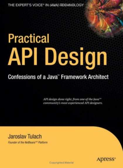 Design Books - Practical API Design: Confessions of a Java Framework Architect
