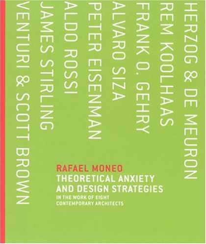 Design Books - Theoretical Anxiety and Design Strategies in the Work of Eight Contemporary Arch