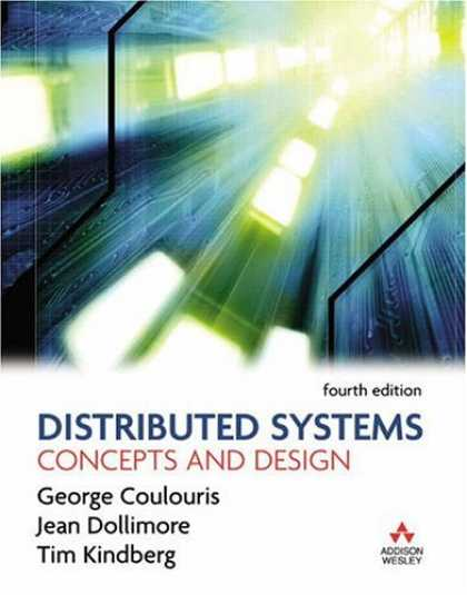 Design Books - Distributed Systems: Concepts and Design (4th Edition) (International Computer S