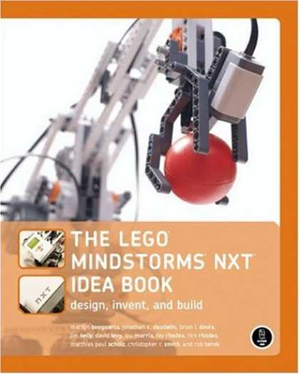 Design Books - The LEGO MINDSTORMS NXT Idea Book: Design, Invent, and Build