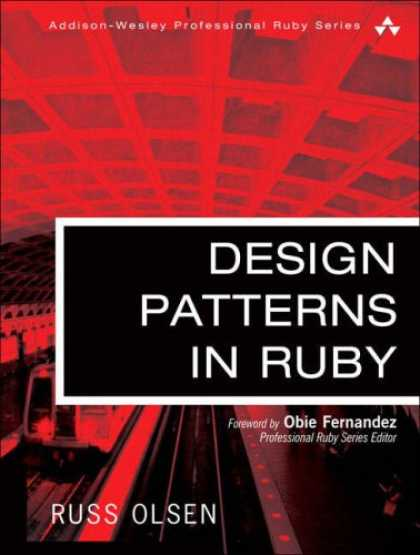 Design Books - Design Patterns in Ruby (Addison-Wesley Professional Ruby Series)