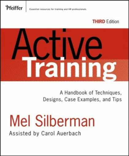 Design Books - Active Training: A Handbook of Techniques, Designs, Case Examples, and Tips (Act