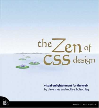 Design Books - The Zen of CSS Design: Visual Enlightenment for the Web (Voices That Matter)