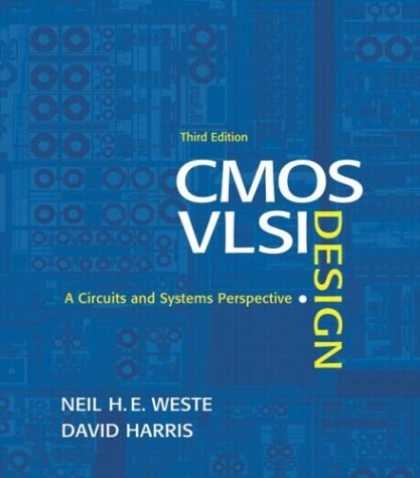 Design Books - CMOS VLSI Design: A Circuits and Systems Perspective (3rd Edition)