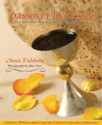 Design Books - Passover by Design: Picture-perfect Kosher by Design recipes for the holiday (Ko