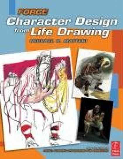 Design Books - Force: Character Design from Life Drawing
