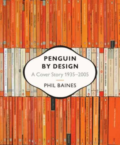 Design Books - Penguin by Design: A Cover Story 1935-2005