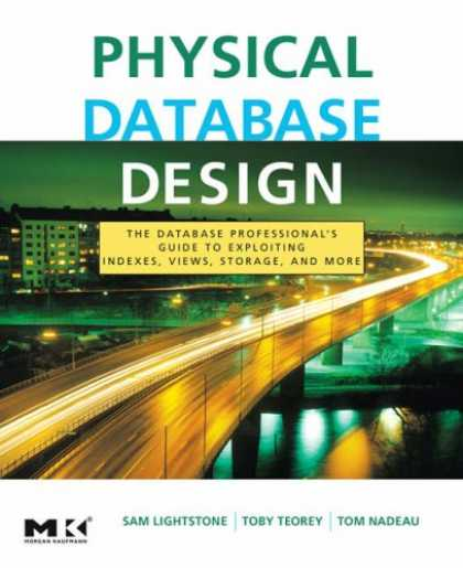 Design Books - Physical Database Design: the database professional's guide to exploiting indexe