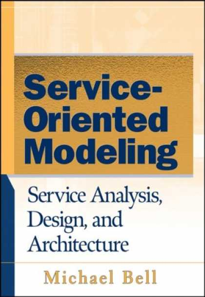 Design Books - Service-Oriented Modeling (SOA): Service Analysis, Design, and Architecture
