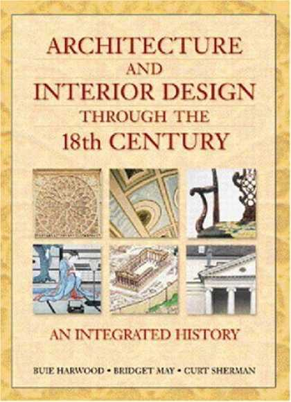 Design Books - Architecture and Interior Design Through the 18th Century: An Integrated History