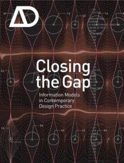 Design Books - Closing the Gap: Information Models in Contemporary Design Practice: Architectur