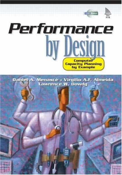 Design Books - Performance by Design: Computer Capacity Planning By Example