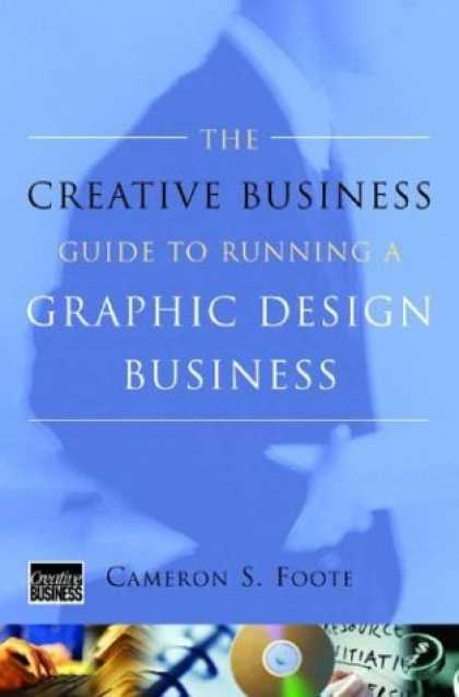 Design Books - The Creative Business Guide to Running a Graphic Design Business