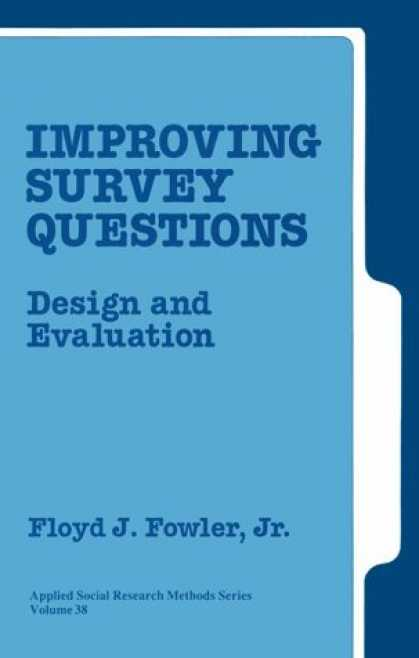 Design Books - Improving Survey Questions: Design and Evaluation (Applied Social Research Metho