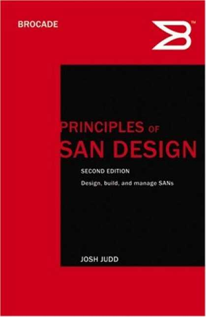 Design Books - Principles of SAN Design: Updated for 2007