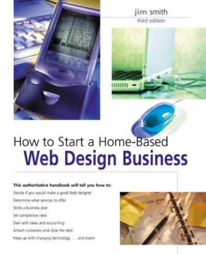 Design Books - How to Start a Home-Based Web Design Business, 3rd (Home-Based Business Series)