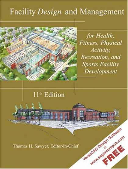 Design Books - Facility Design and Management, for Health, Fitness, Physical Activity, Recreati
