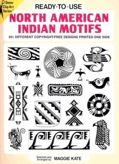 Design Books - Ready-to-Use North American Indian Motifs: 391 Different Permission-Free Designs