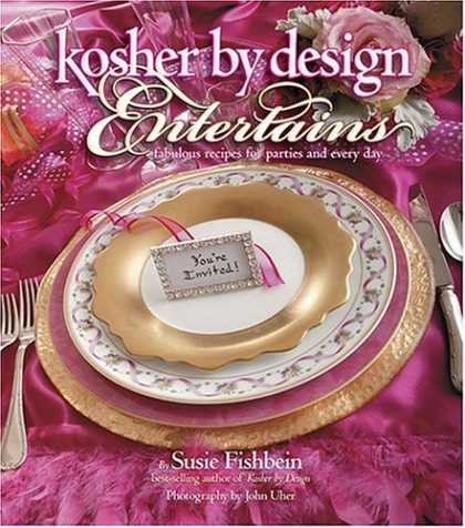 Design Books - Kosher By Design Entertains: Fabulous Recipes For Parties And Every Day