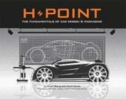 Design Books - H-Point: The Fundamentals of Car Design & Packaging