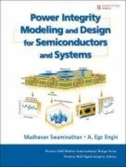 Design Books - Power Integrity Modeling and Design for Semiconductors and Systems (Prentice Hal