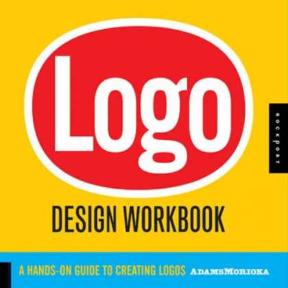 Design Books - Logo Design Workbook: A Hands-On Guide to Creating Logos