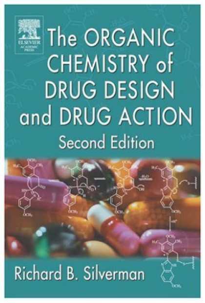 Design Books - The Organic Chemistry of Drug Design and Drug Action, Second Edition