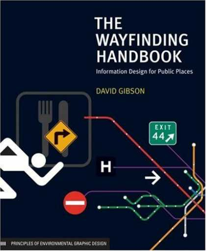 Design Books - The Wayfinding Handbook: Information Design for Public Places