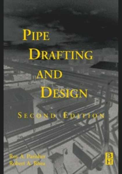 Design Books - Pipe Drafting and Design, Second Edition