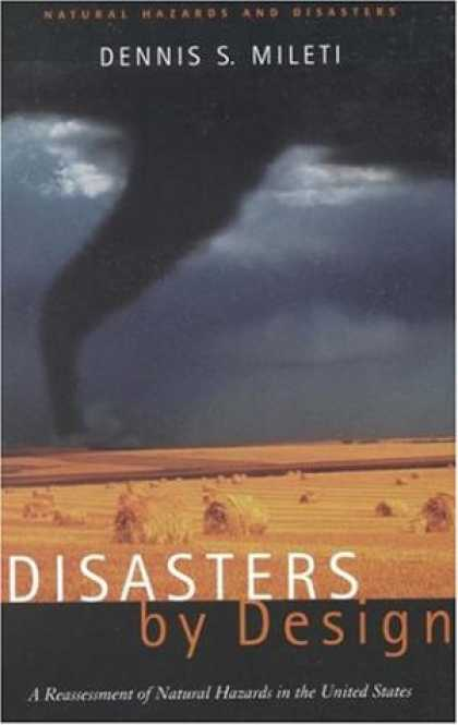 Design Books - Disasters by Design: A Reassessment of Natural Hazards in the United States (<i>