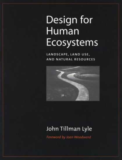 Design Books - Design for Human Ecosystems: Landscape, Land Use, and Natural Resources