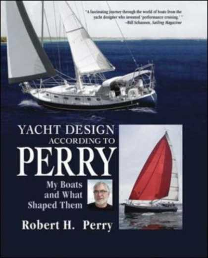 Design Books - Yacht Design According to Perry: My Boats and What Shaped Them