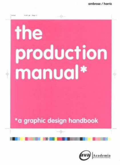 Design Books - The Production Manual: A Graphic Design Handbook (Advanced Level)