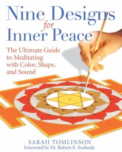 Design Books - Nine Designs for Inner Peace: The Ultimate Guide to Meditating with Color, Shape