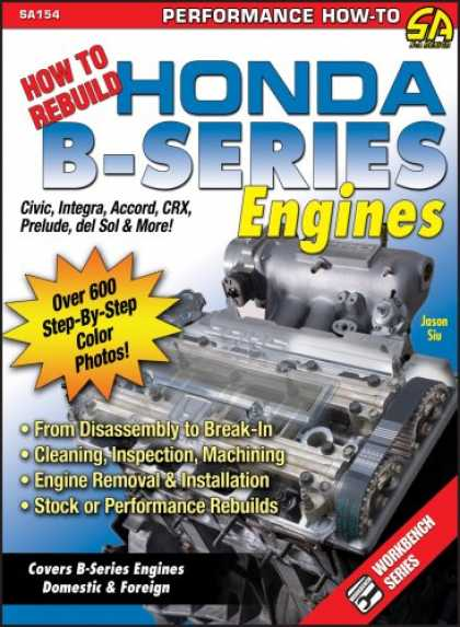 Design Books - How to Rebuild Honda B-Series Engines (S-A Design) (SA Design)