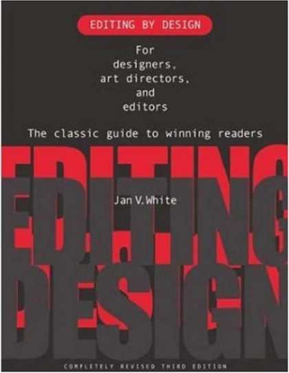Design Books - Editing by Design: For Designers, Art Directors, and Editors--the Classic Guide