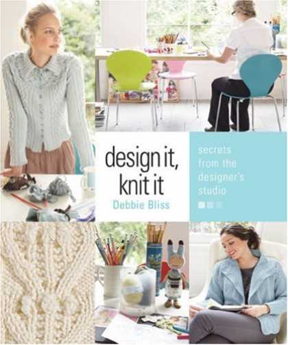 Design Books - Design It, Knit It: Secrets from the Designer's Studio