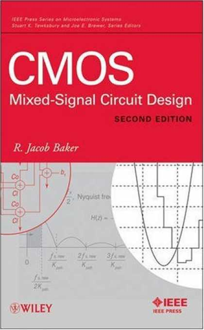 Design Books - CMOS: Mixed-Signal Circuit Design (IEEE Press Series on Microelectronic Systems)