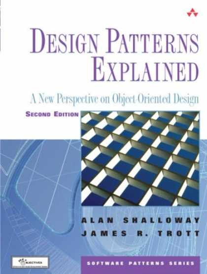 Design Books - Design Patterns Explained: A New Perspective on Object-Oriented Design (2nd Edit